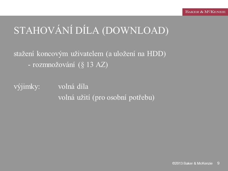 STAHOVÁNÍ DÍLA (DOWNLOAD) stažení koncovým uživatelem (a uložení na HDD) -rozmnožování (§ 13 AZ) výjimky: volná díla volná užití (pro osobní potřebu)