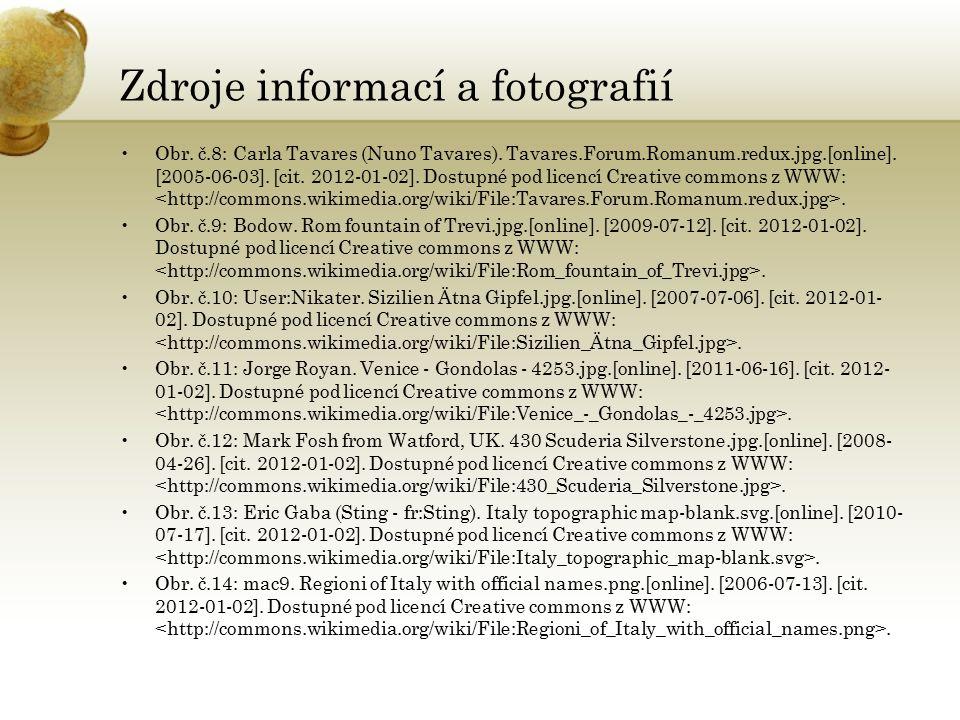 Zdroje informací a fotografií Obr. č.8: Carla Tavares (Nuno Tavares).