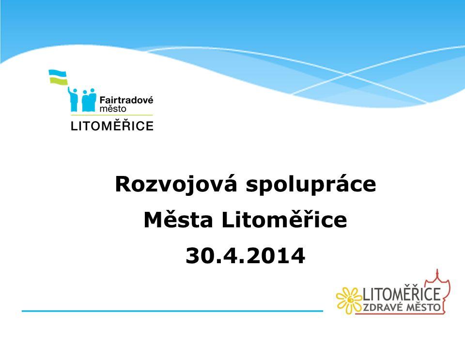 Rozvojová spolupráce Města Litoměřice 30.4.2014