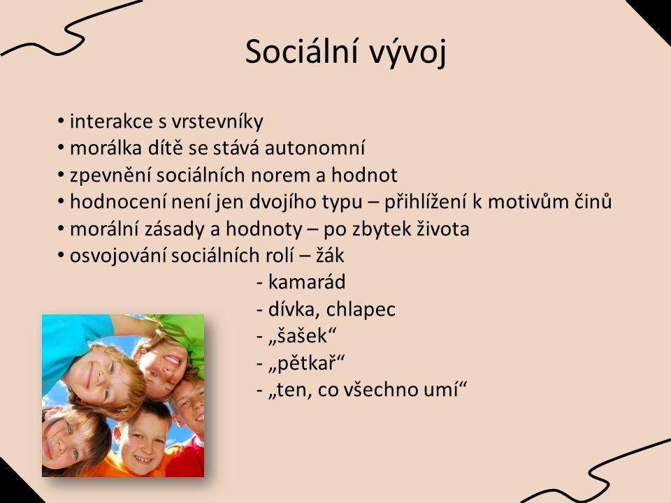 """Sociální vývoj interakce s vrstevníky morálka dítě se stává autonomní zpevnění sociálních norem a hodnot hodnocení není jen dvojího typu – přihlížení k motivům činů morální zásady a hodnoty – po zbytek života osvojování sociálních rolí – žák - kamarád - dívka, chlapec - """"šašek - """"pětkař - """"ten, co všechno umí"""