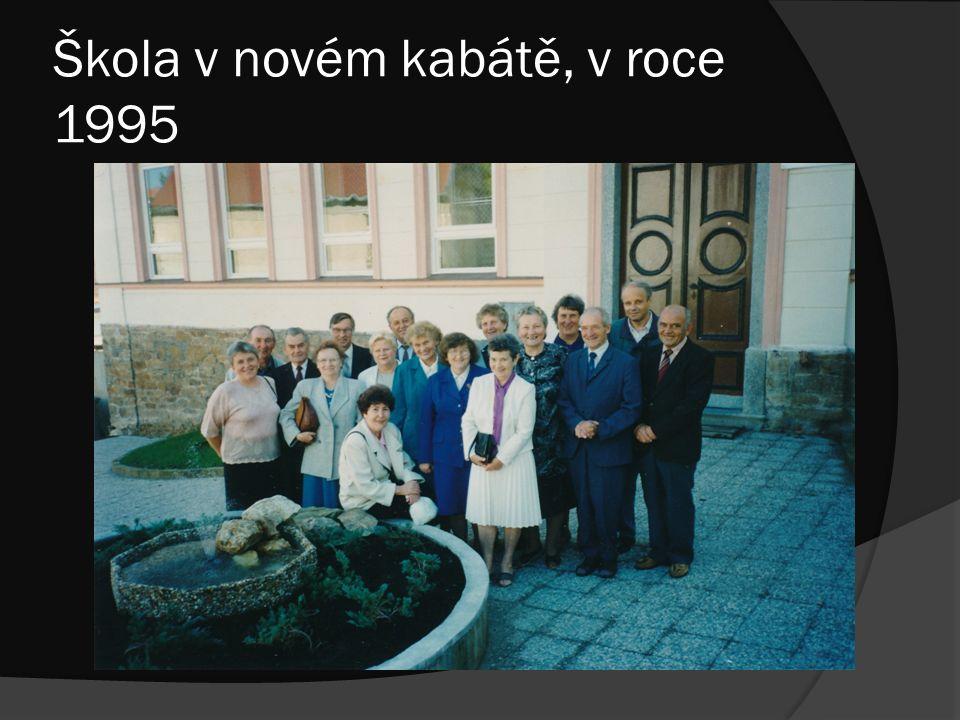 Škola v novém kabátě, v roce 1995