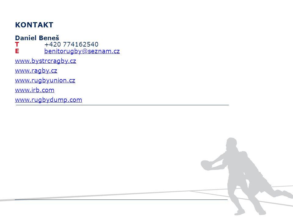Elitní akademie KONTAKT Daniel Beneš T+420 774162540 Ebenitorugby@seznam.czbenitorugby@seznam.cz www.bystrcragby.cz www.ragby.cz www.rugbyunion.cz www