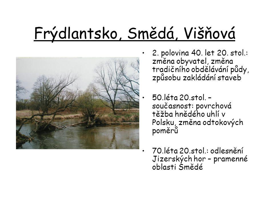 Frýdlantsko, Smědá, Višňová 2. polovina 40. let 20.