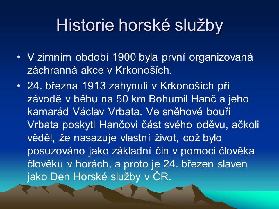 Historie horské služby V zimním období 1900 byla první organizovaná záchranná akce v Krkonoších.