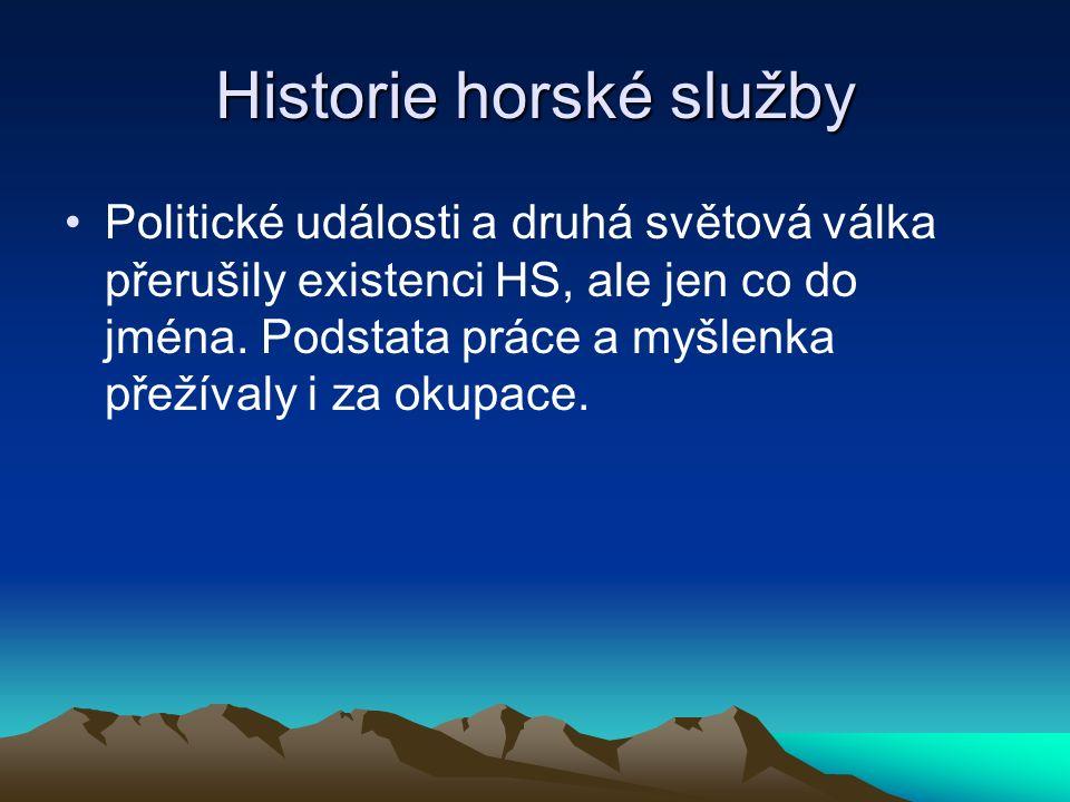 Historie horské služby V září 1945 dochází k obnovení činnosti Horské záchranné služby (HZS) v Krkonoších.