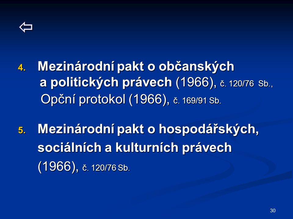 30  4. Mezinárodní pakt o občanských a politických právech (1966), č.