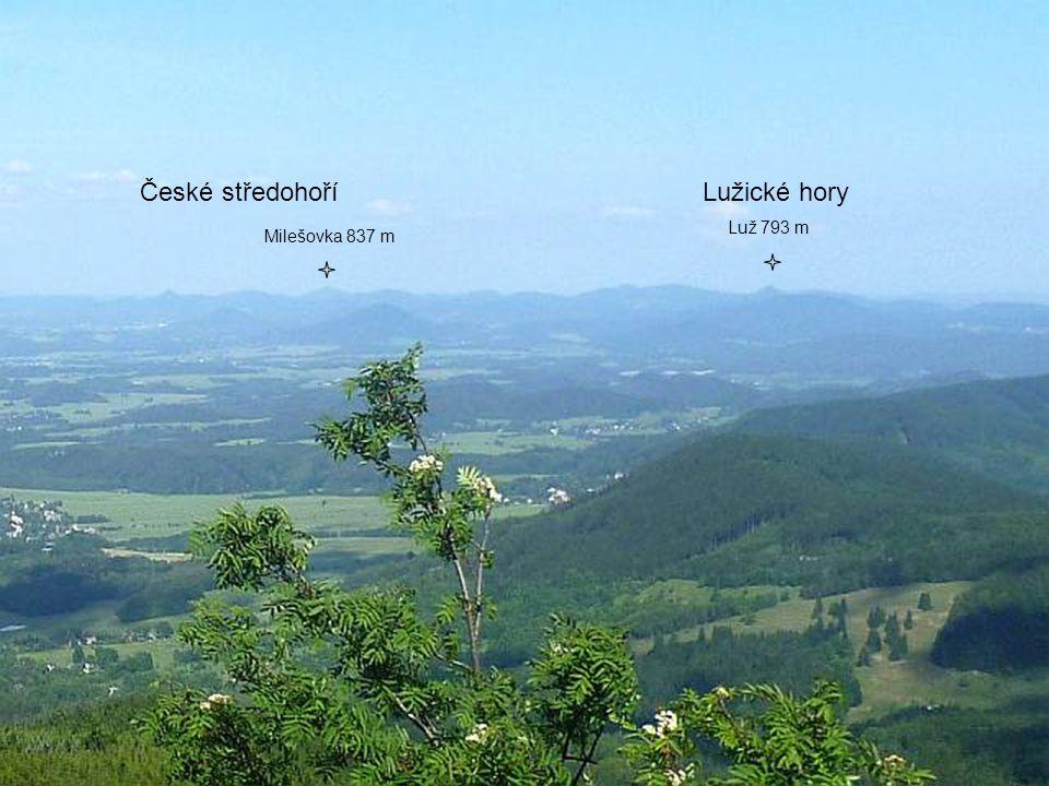České středohoříLužické hory Milešovka 837 m Luž 793 m