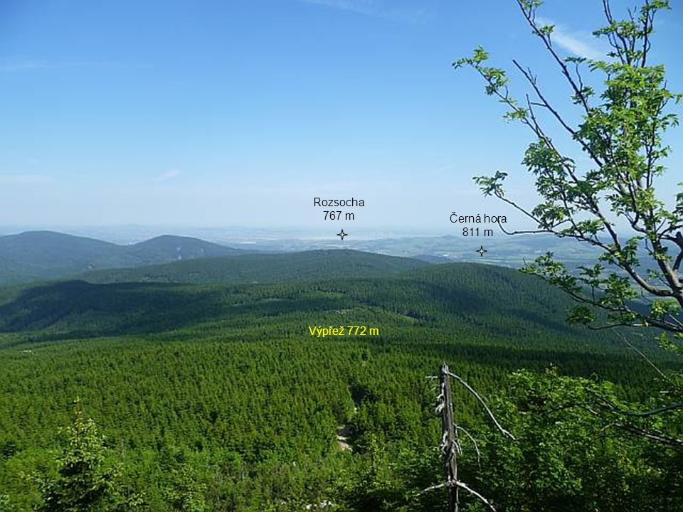 Výpřež 772 m Černá hora 811 m Rozsocha 767 m