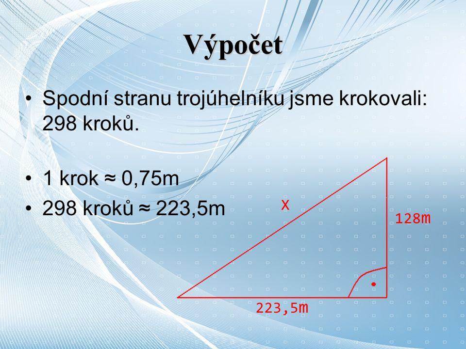 Výpočet Spodní stranu trojúhelníku jsme krokovali: 298 kroků.