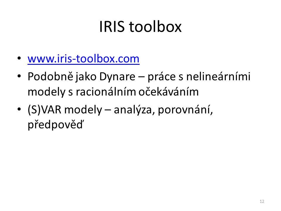 IRIS toolbox www.iris-toolbox.com Podobně jako Dynare – práce s nelineárními modely s racionálním očekáváním (S)VAR modely – analýza, porovnání, předpověď 12
