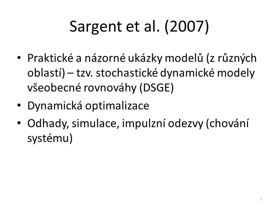 Sargent et al. (2007) Praktické a názorné ukázky modelů (z různých oblastí) – tzv.