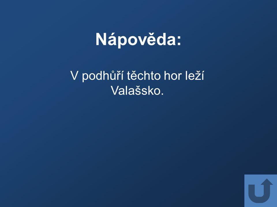 Nápověda: Do těchto hor se jako do prvních ze Slovenska vrátil medvěd brtník.