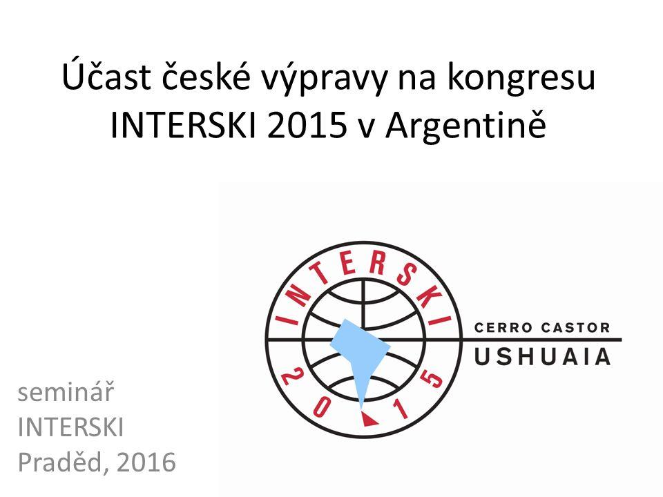 Účast české výpravy na kongresu INTERSKI 2015 v Argentině seminář INTERSKI Praděd, 2016