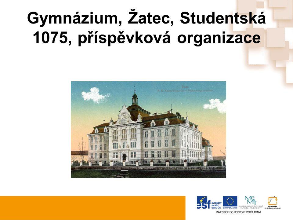 Gymnázium, Žatec, Studentská 1075, příspěvková organizace