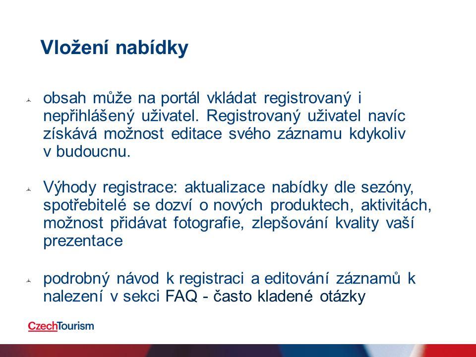  obsah může na portál vkládat registrovaný i nepřihlášený uživatel. Registrovaný uživatel navíc získává možnost editace svého záznamu kdykoliv v budo