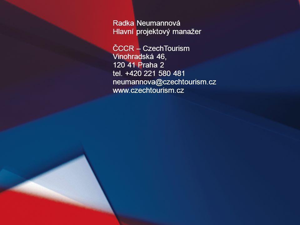 Radka Neumannová Hlavní projektový manažer ČCCR – CzechTourism Vinohradská 46, 120 41 Praha 2 tel. +420 221 580 481 neumannova@czechtourism.cz www.cze