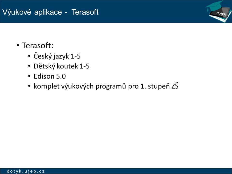 Výukové aplikace - Terasoft Terasoft: Český jazyk 1-5 Dětský koutek 1-5 Edison 5.0 komplet výukových programů pro 1. stupeň ZŠ