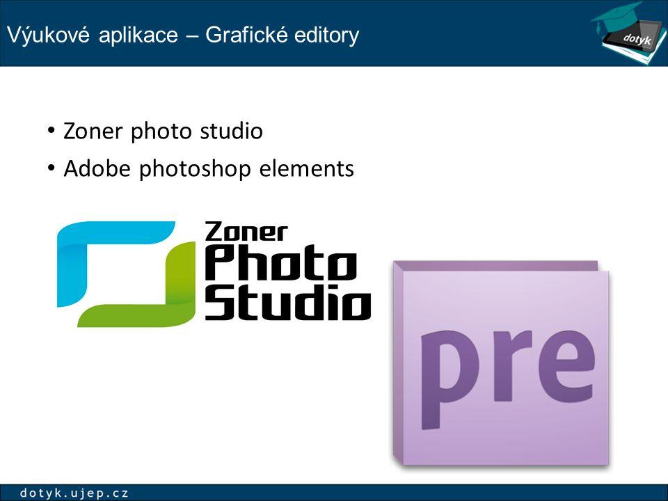 Výukové aplikace – Grafické editory Zoner photo studio Adobe photoshop elements