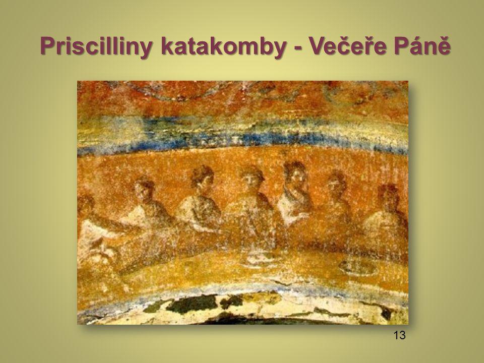 Priscilliny katakomby - Večeře Páně 13