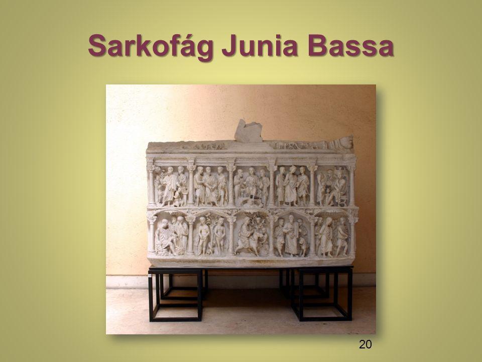 Sarkofág Junia Bassa 20