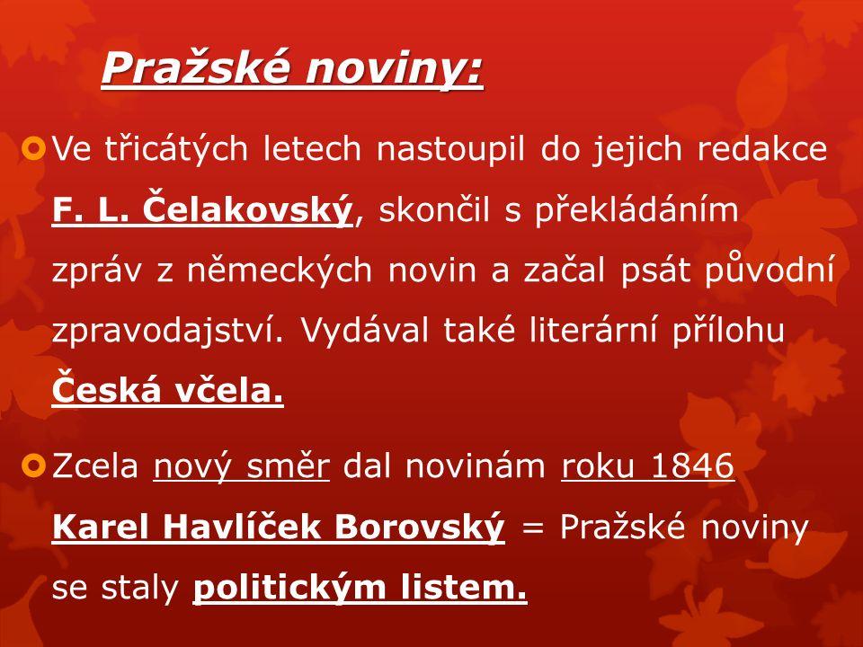 Pražské noviny:  Ve třicátých letech nastoupil do jejich redakce F.