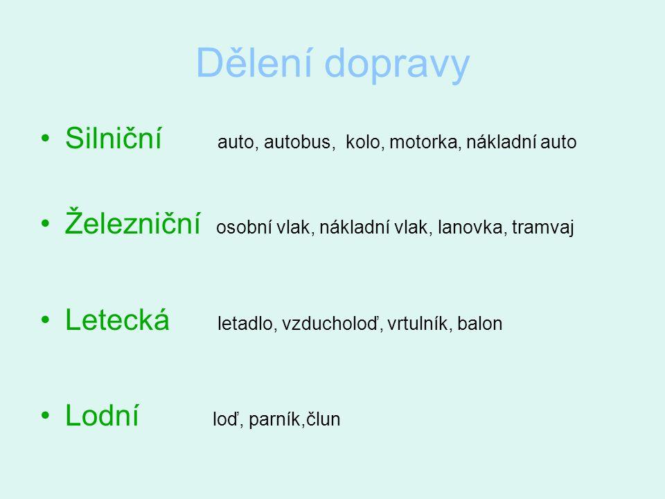 Doprava Mgr. Prchalová Zdeňka SŠ, ZŠ a MŠ, Karviná Pro 2. stupeň ZŠS