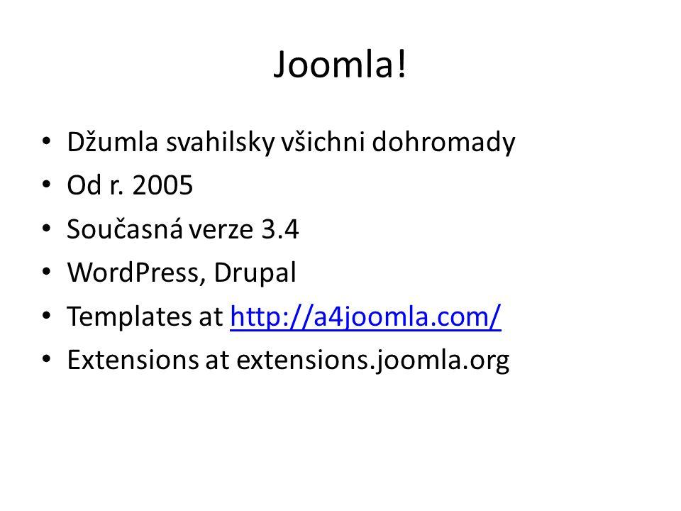 Joomla. Džumla svahilsky všichni dohromady Od r.