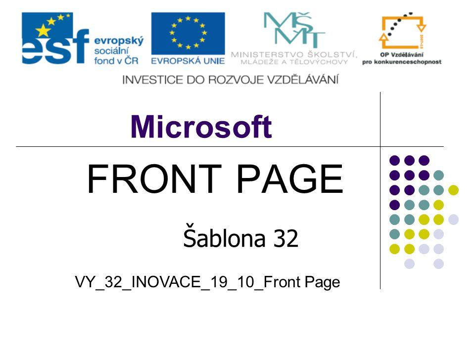 Microsoft FRONT PAGE Šablona 32 VY_32_INOVACE_19_10_Front Page