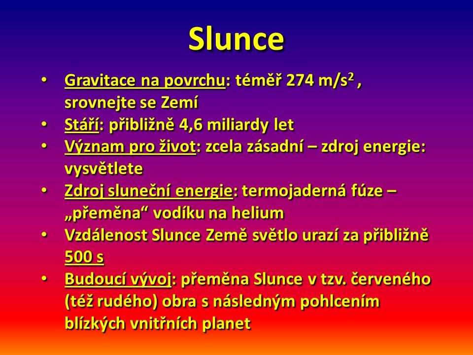 Slunce Srovnání velikosti se Zemí : obr.1 Srovnání velikosti se Zemí : obr.
