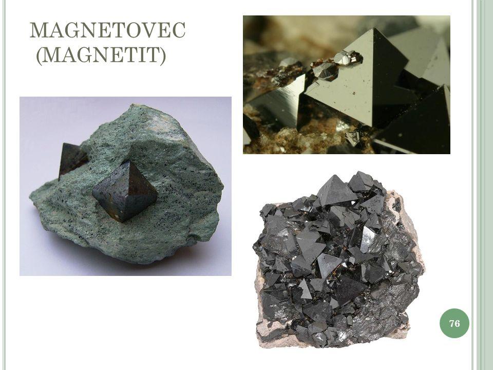 MAGNETOVEC (MAGNETIT) 76