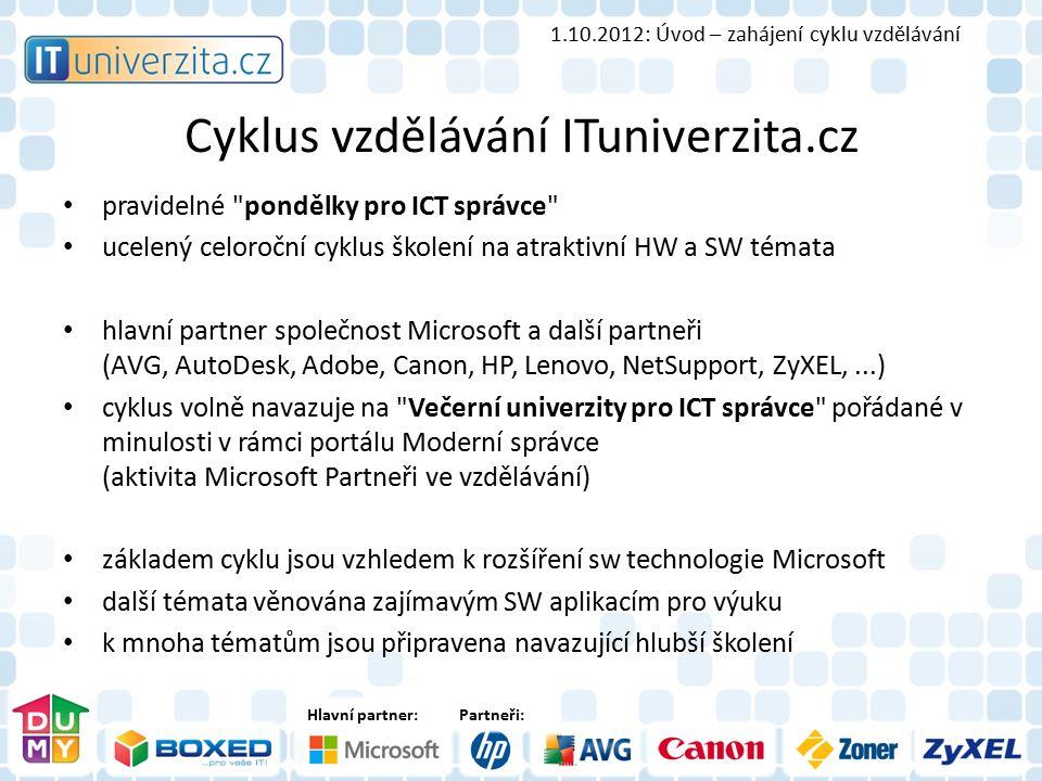 Hlavní partner:Partneři: Cyklus vzdělávání ITuniverzita.cz pravidelné
