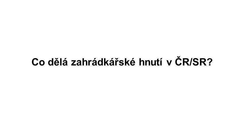 Co dělá zahrádkářské hnutí v ČR/SR