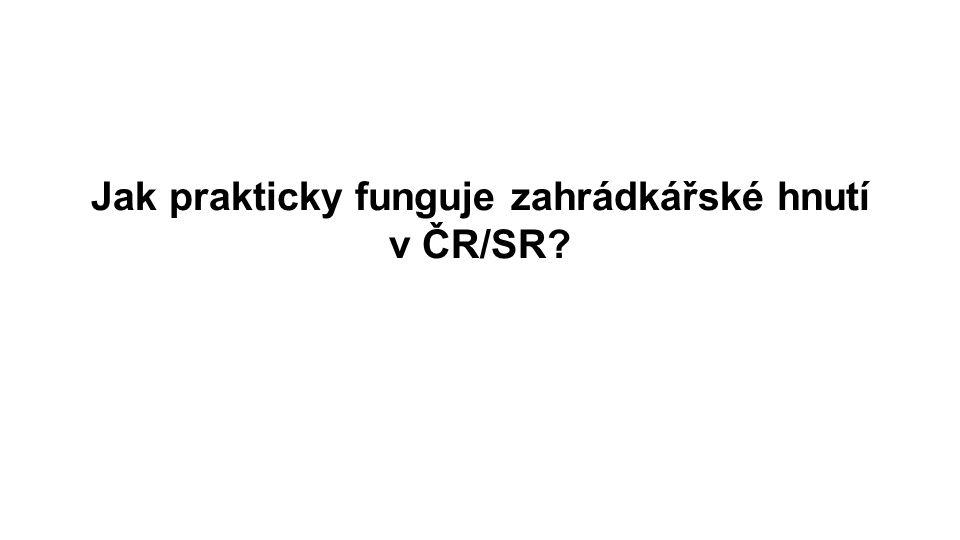 Jak prakticky funguje zahrádkářské hnutí v ČR/SR