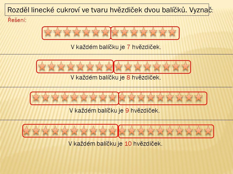 V každém balíčku je 7 hvězdiček. V každém balíčku je 8 hvězdiček.
