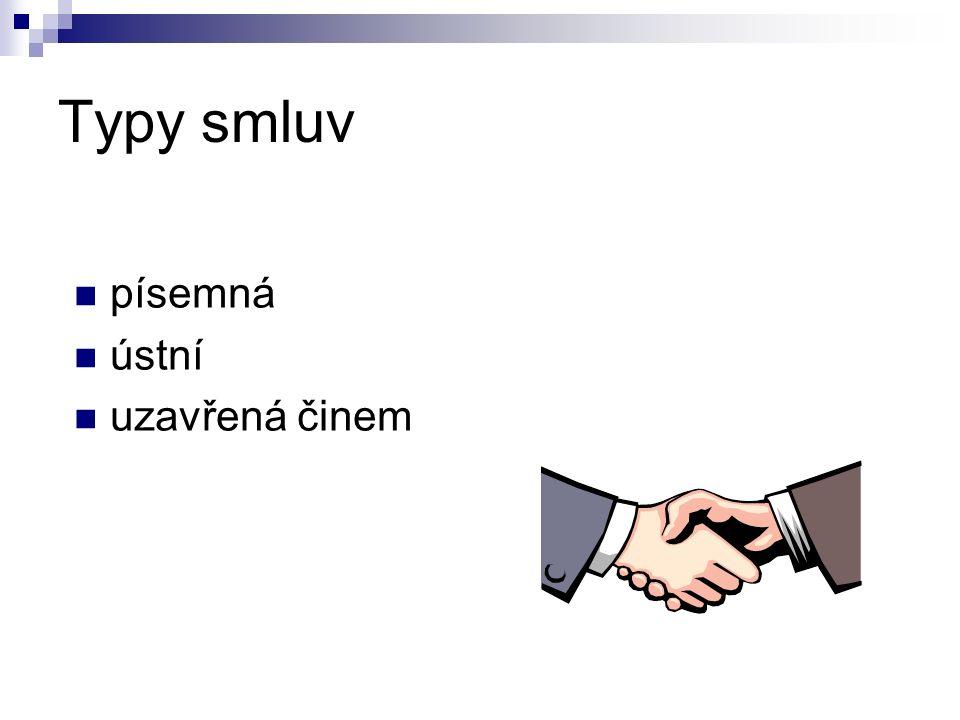 Typy smluv písemná ústní uzavřená činem