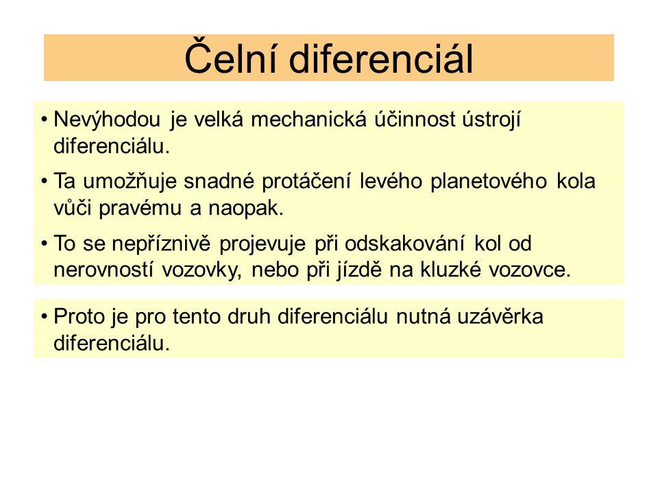 Čelní diferenciál Nevýhodou je velká mechanická účinnost ústrojí diferenciálu.