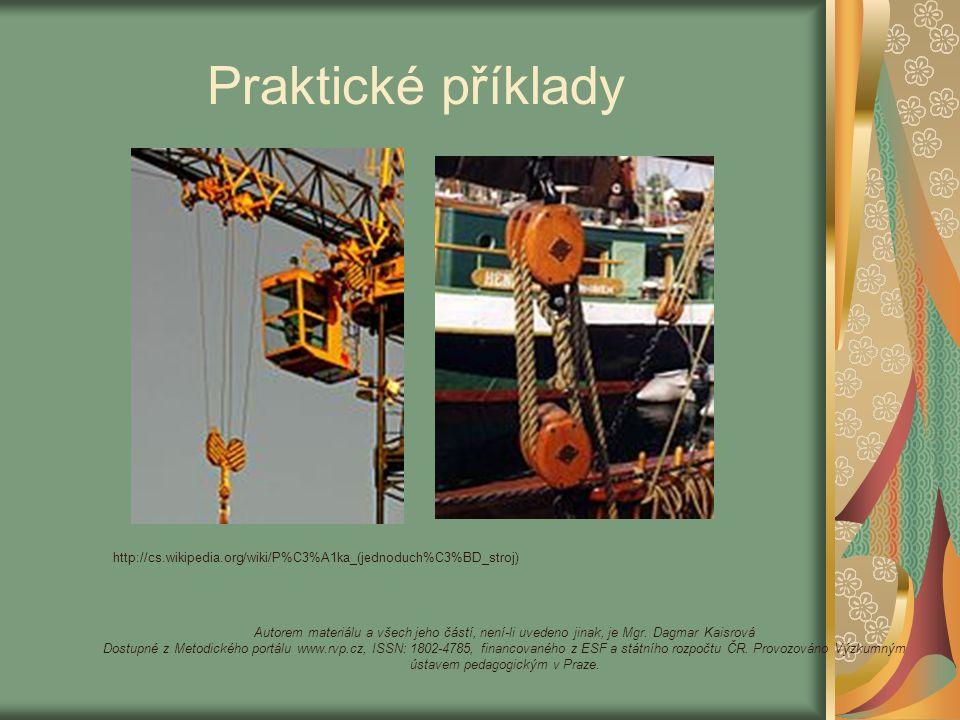 Praktické příklady Autorem materiálu a všech jeho částí, není-li uvedeno jinak, je Mgr.