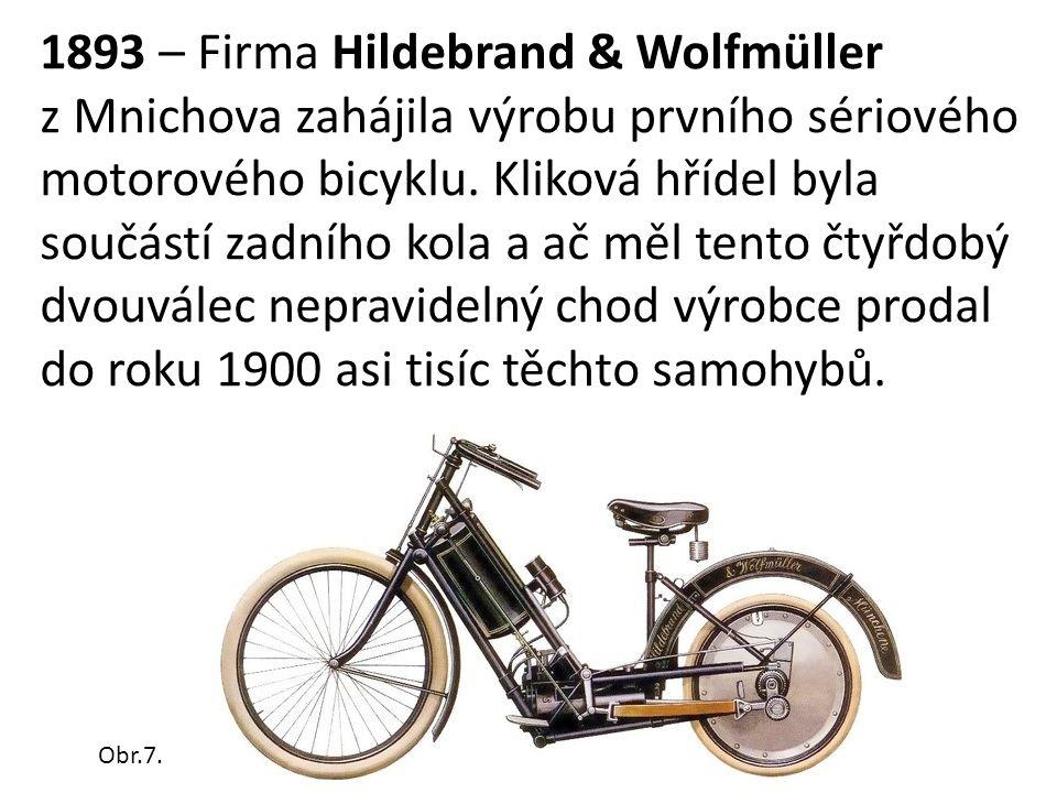 1893 – Firma Hildebrand & Wolfmüller z Mnichova zahájila výrobu prvního sériového motorového bicyklu.