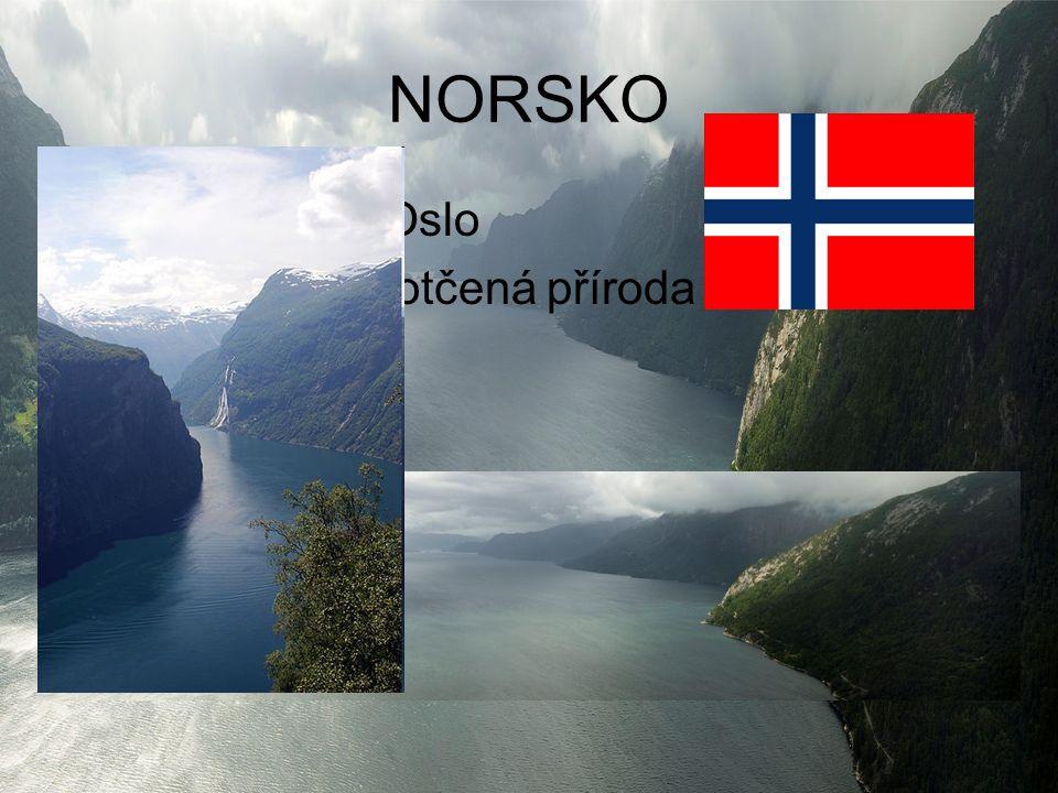 NORSKO hlavní město Oslo nádherná nedotčená příroda