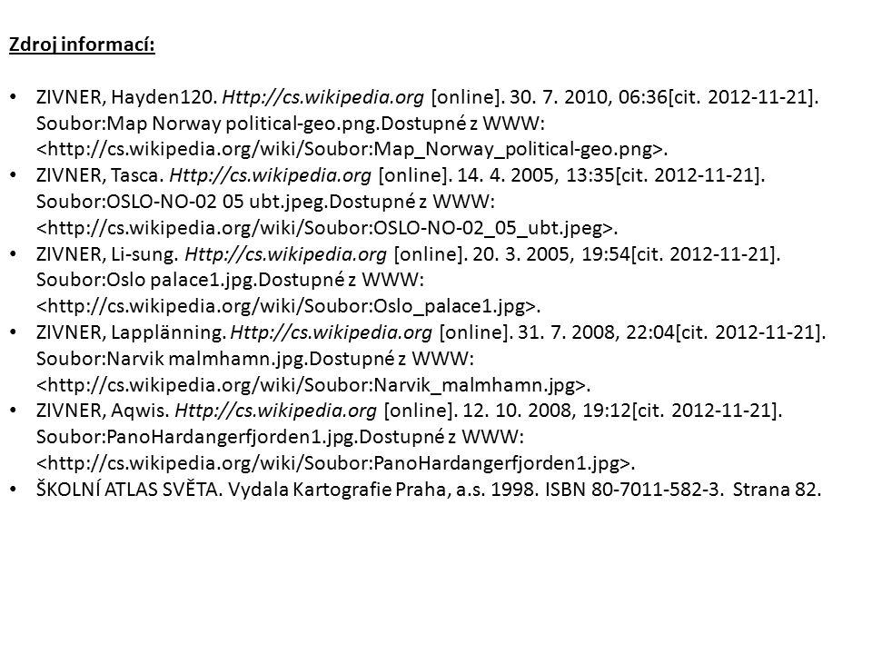 Zdroj informací: ZIVNER, Hayden120. Http://cs.wikipedia.org [online]. 30. 7. 2010, 06:36[cit. 2012-11-21]. Soubor:Map Norway political-geo.png.Dostupn