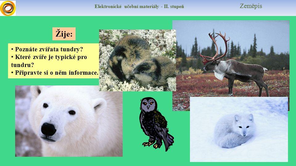 Elektronické učební materiály - II. stupeň Zeměpis Poznáte zvířata tundry.