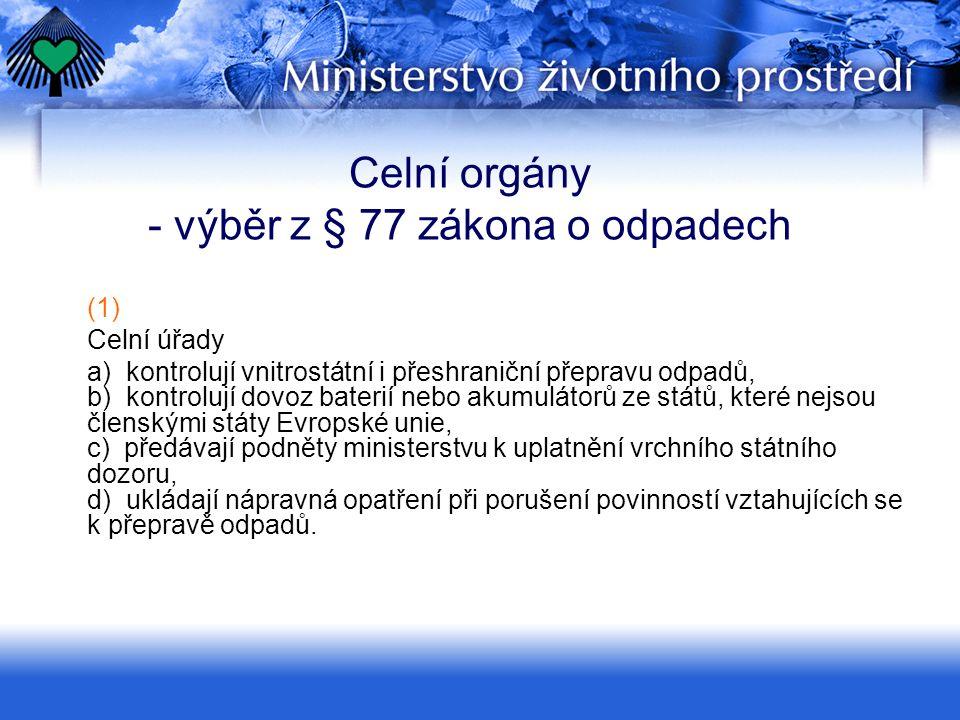 Povinnost vrácení odpadů  Nedokončená přeprava – čl.
