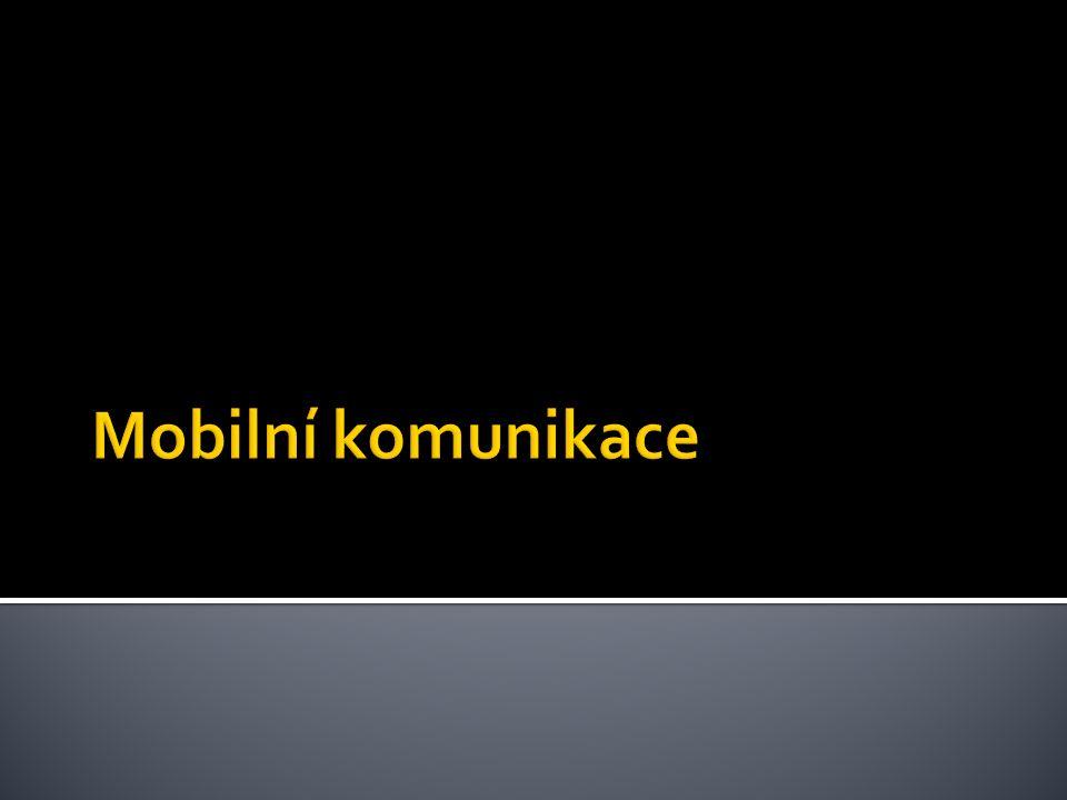  Globální Systém pro Mobilní komunikaci  nejpopulárnější standard pro mobilní telefony na světě.