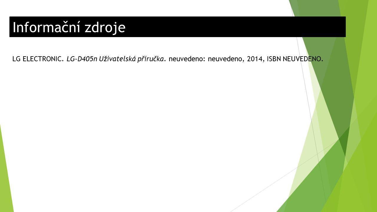Informační zdroje LG ELECTRONIC. LG-D405n Uživatelská příručka.