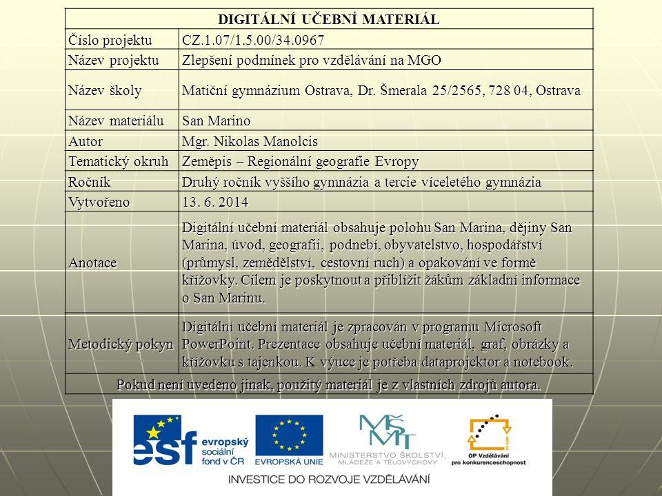 DIGITÁLNÍ UČEBNÍ MATERIÁL Číslo projektu CZ.1.07/1.5.00/34.0967 Název projektu Zlepšení podmínek pro vzdělávání na MGO Název školy Matiční gymnázium Ostrava, Dr.