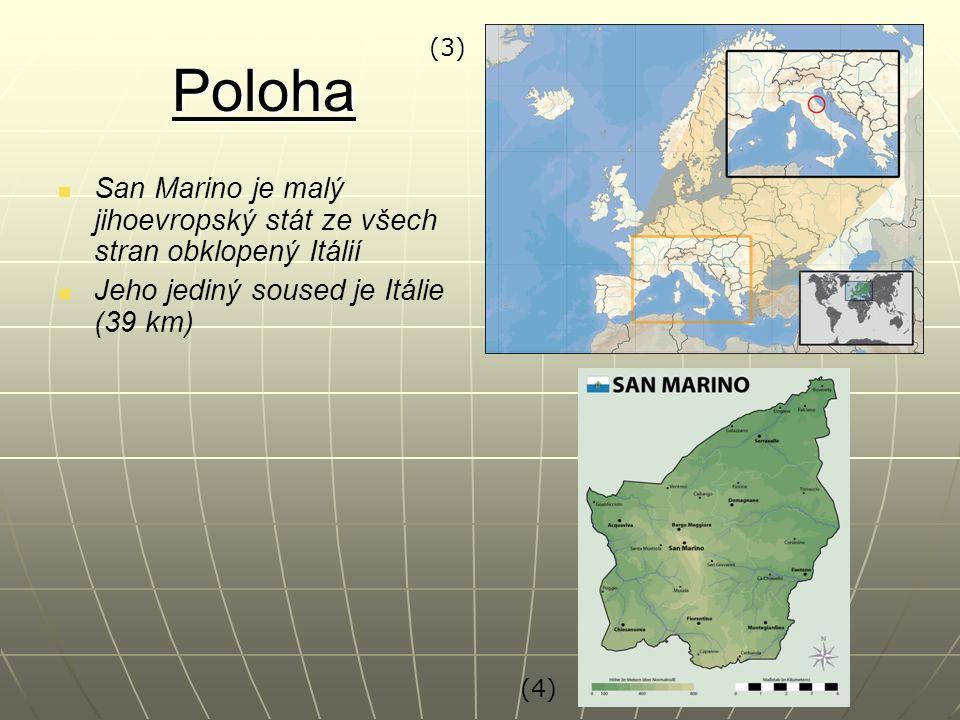 Poloha San Marino je malý jihoevropský stát ze všech stran obklopený Itálií Jeho jediný soused je Itálie (39 km) (3) (4)