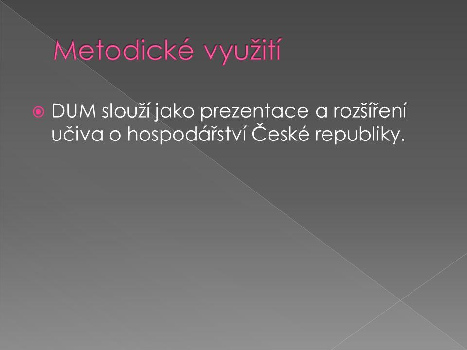  DUM slouží jako prezentace a rozšíření učiva o hospodářství České republiky.