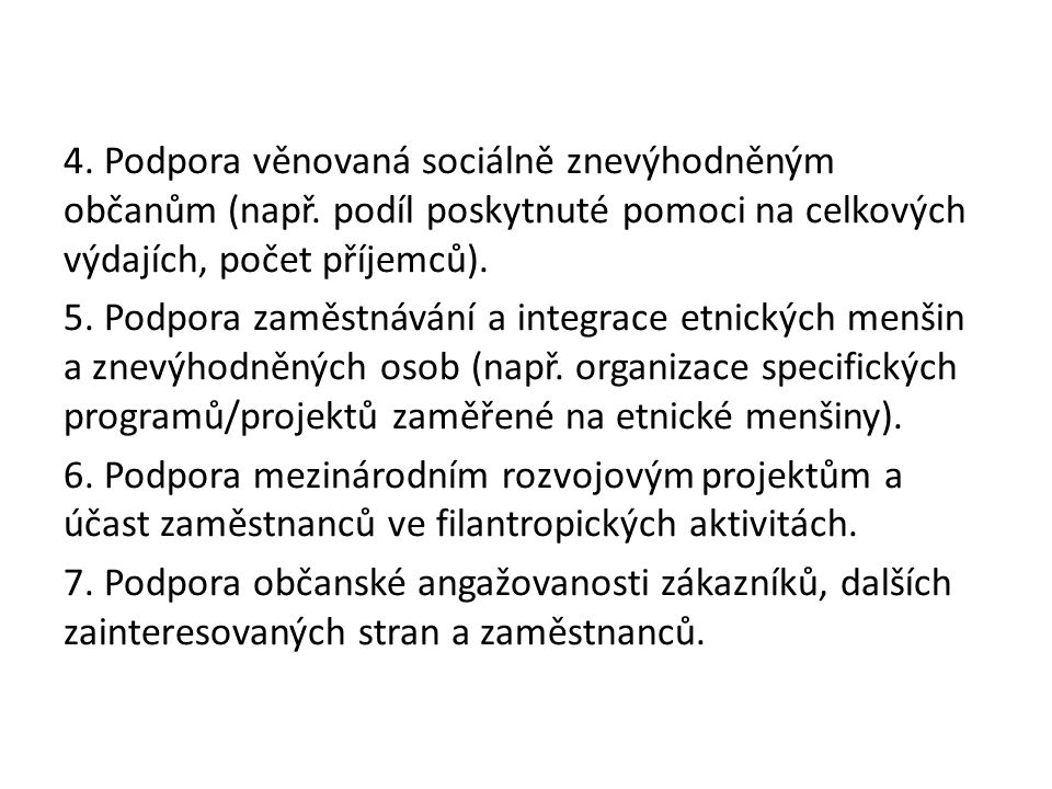 4. Podpora věnovaná sociálně znevýhodněným občanům (např.