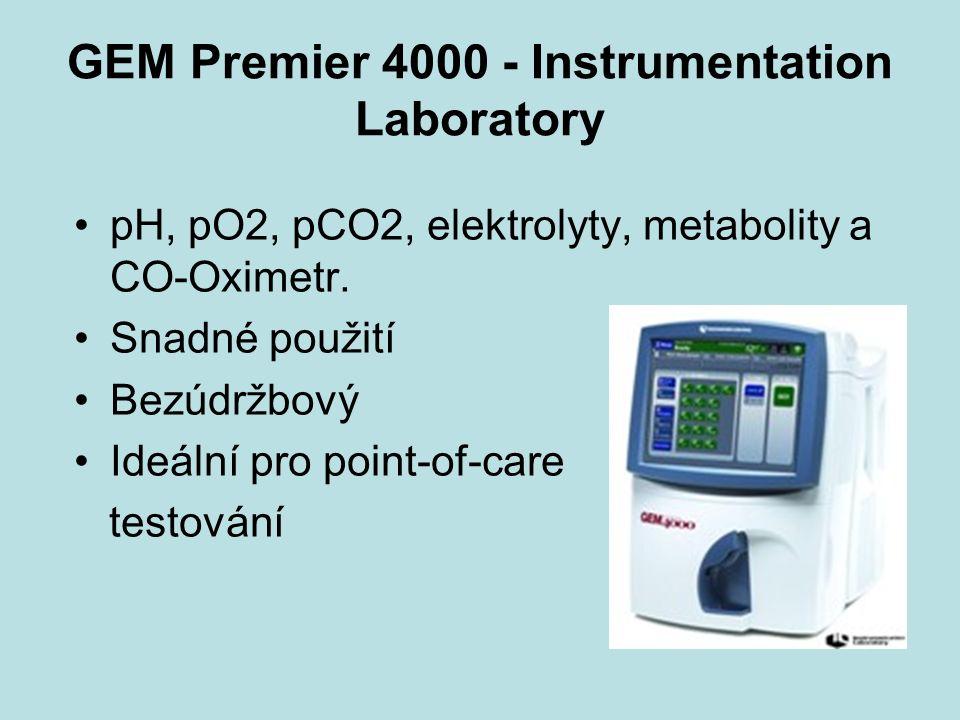 GEM Premier 4000 - Instrumentation Laboratory pH, pO2, pCO2, elektrolyty, metabolity a CO-Oximetr.