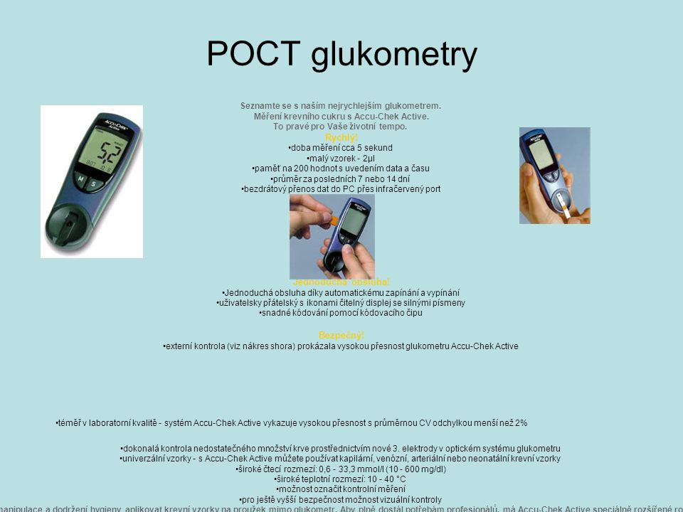 Accu-Chek ® Seznamte se s naším nejrychlejším glukometrem.